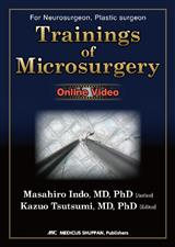 TRAININGS OF MICROSURGERY for Neurosurgeon, Plastic surgeon eBook with Online Videos